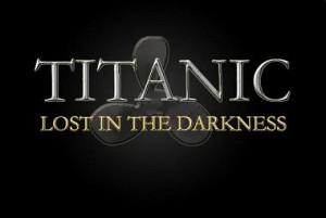 titanic - lost in the darkness